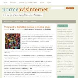 Comment le digital fait évoluer la relation client