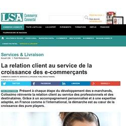 La relation client au service de la croissance...