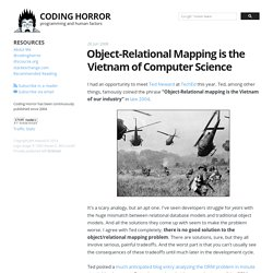 Object-Relational Mapping is the Vietnam of Computer Science