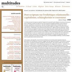 Post-scriptum sur l'esthétique relationnelle : capitalisme, schizophrénie et consensus