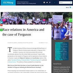 Race relations in America and the case of Ferguson