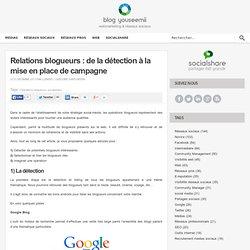 Relations blogueurs : de la détection à la mise en place de campagne