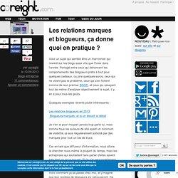 Les relations marques et blogueurs, ça donne quoi en pratique ?