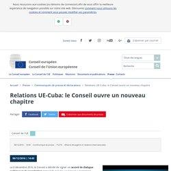 Relations UE-Cuba: le Conseil ouvre un nouveau chapitre