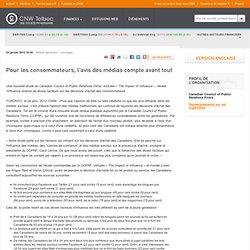 Canadian Council of Public Relations Firms | Pour les consommateurs, l'avis des médias compte avant tout