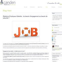 Relations Employeur-Salariés : du besoin d'engagement au besoin de sécurité