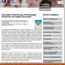 Relations Hashimoto/Fibromyalgie/Syndrome de Fatigue Chronique