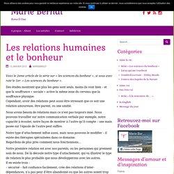 Les relations humaines et le bonheur – Marie Bernat