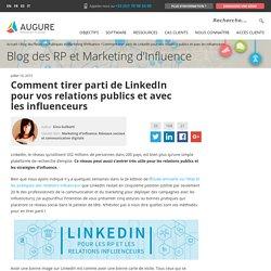 Comment tirer parti de LinkedIn pour vos relations publics et avec les influenceurs