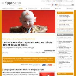 Les relations des Japonais avec les robots datent du XVIIe siècle