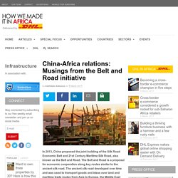 China-Africa relations: Musings from the Belt and Road initiative