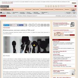 Relations presse, nouveaux contours et Web social