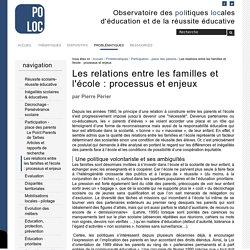 Les relations entre les familles et l'école : processus et enjeux — Observatoire de la Réussite Educative