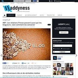 #RP : Les relations Presse passent aussi par les blogueurs,