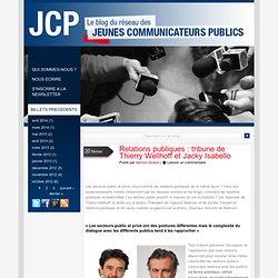 Relations publiques : tribune de Thierry Wellhoff et Jacky Isabello
