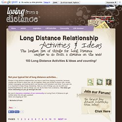 100 Things For LDR Couples To Do From A Distance! | Long Distance Relationship Activities | Loving From A Distance