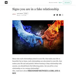 Signs you are in a fake relationship - souls beaute - Medium