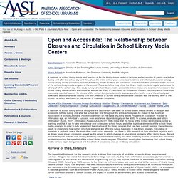 Open and Accessible: The Relationship between Closures and Circulation in School Library Media Centers