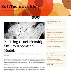 Building IT Relationship 101: Collaboration Models