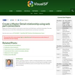 Create a Master Detail relationship using web part connections