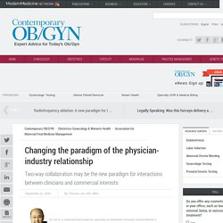 Changing the paradigm of the physician-industry relationship