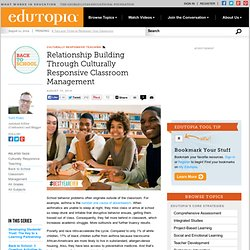 Relationship Building Through Culturally Responsive Classroom Management