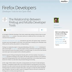 The Relationship Between Firebug and Mozilla Developer Tools « devtools