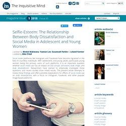 Selfie-Esteem: The Relationship Between Body Dissatisfaction and Social Media in Adolescent and Young Women