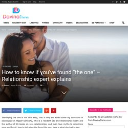 "How to know if you've found ""the one"" - Relationship expert explains - Davina Diaries"