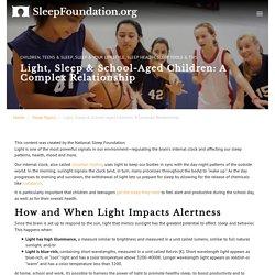 Light, Sleep & School-Aged Children: A Complex Relationship - National Sleep Foundation