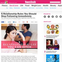 5 Relationship Rules You Should Stop Following Immediately