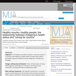 "Healthy country, healthy people: the relationship between Indigenous health status and ""caring for country"""