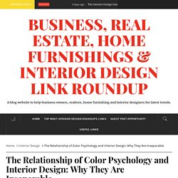 The Relationship of Color Psychology and Interior Design: Why They Are Inseparable