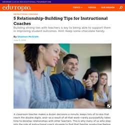 5 Relationship-Building Tips for Instructional Coaches