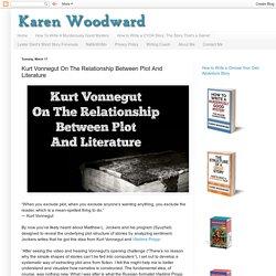 Kurt Vonnegut On The Relationship Between Plot And Literature