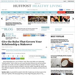 Give the Rules That Govern Your Relationship a Makeover