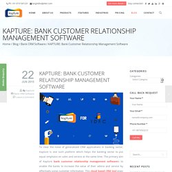 Bank Customer Relationship Management