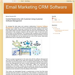 Email Marketing CRM Software: Cordial Relationship with Customer Using Customer Software Management
