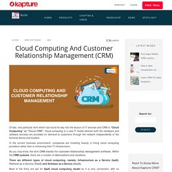 CRM Management in Cloud Computing - CRM Cloud Computing - Kapture CRM