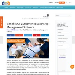 Benefits Of Customer Relationship Management Software - Kapture CRM