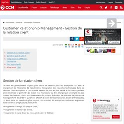 Customer RelationShip Management (CRM) - Gestion de la relation