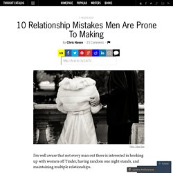 10 Relationship Mistakes Men Are Prone To Making
