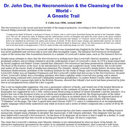 What is the relationship between Dr. John Dee and the Necronomicon?