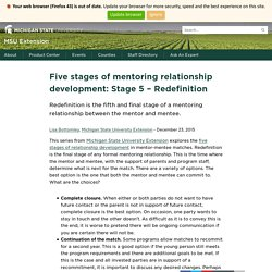 Five stages of mentoring relationship development: Stage 5 – Redefinition - MSU Extension