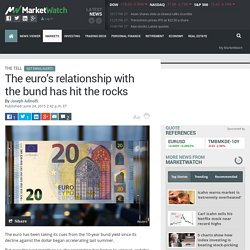 The euro's relationship with the bund has hit the rocks