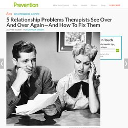 """5 Relationship Problems Therapists See Over And Over Again—And How To Fix Them : """"Our sex life isn't what it used to be."""""""
