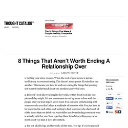 8 Things That Aren't Worth Ending A Relationship Over