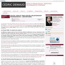 Social CRM et SRM (Social Relationship Management) : définitions