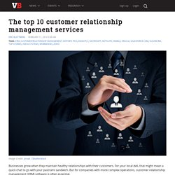 The top 10 customer relationship management services