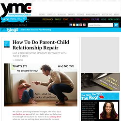 How To Do Parent-Child Relationship Repair